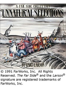 Gary Larson | Unnatural Selections