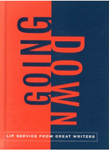 Going Down: Great Writing On Oral Sex | Chronicle Books Staff LLC