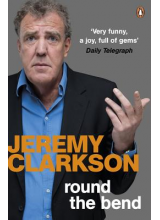 Jeremy Clarkson | Round the bend