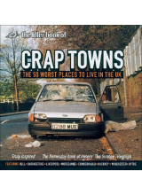 Sam Jordison | Crap Towns: The 50 Worst Places To Live In The Uk