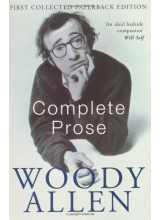 Woody Allen | The Complete Prose