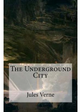 Jules Verne | The underground city
