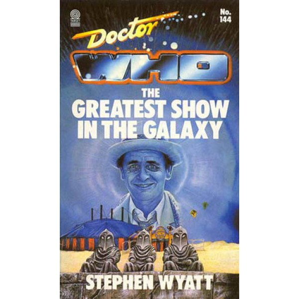 Stephen Wyatt | Doctor Who The Greatest Show in The Galaxy 1