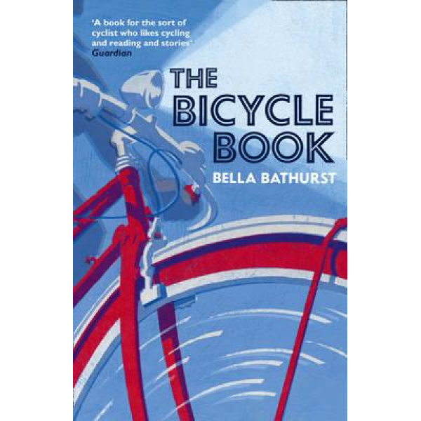 Bella Bathurst | The bicycle book 1