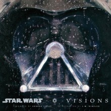George Lucas Star Wars Art: Visions