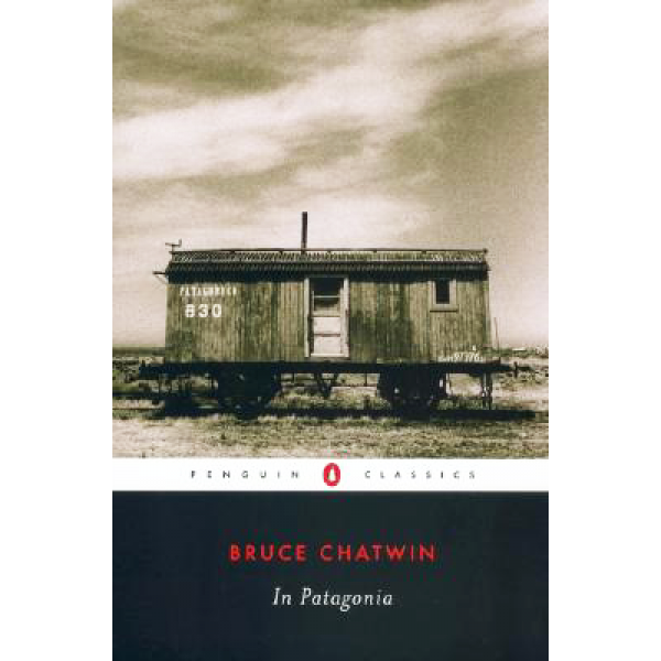 Bruce Chatwin | In Patagonia 1