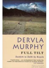 Dervla Murphy | Full Tilt: Dunkirk To Delhi By Bicycle