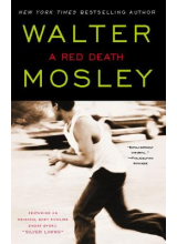 Walter Mosley | A red death