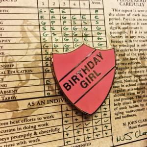 Badge Old School Birthday Girl